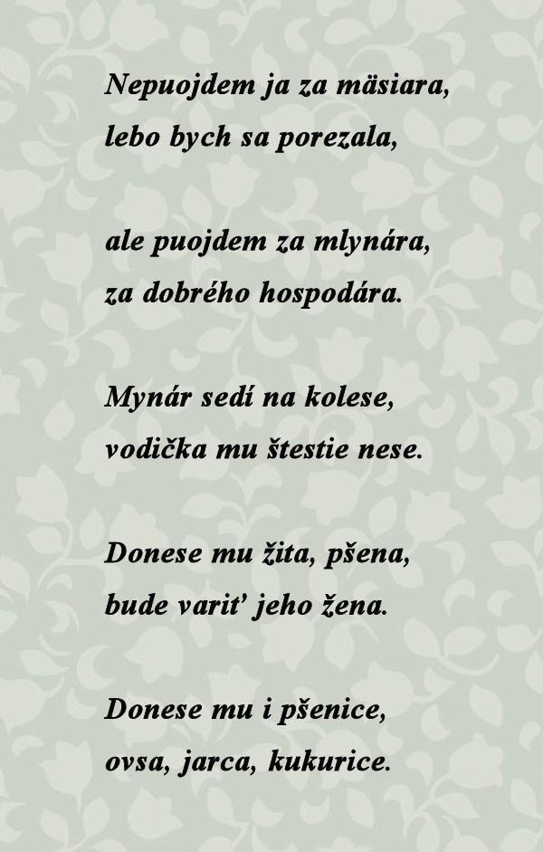 Nepoujdem ja za mäsiara... Prevzaté z publikácie J. Kollára Národné spievanky, Bratislava 1953, I. diel, 620.
